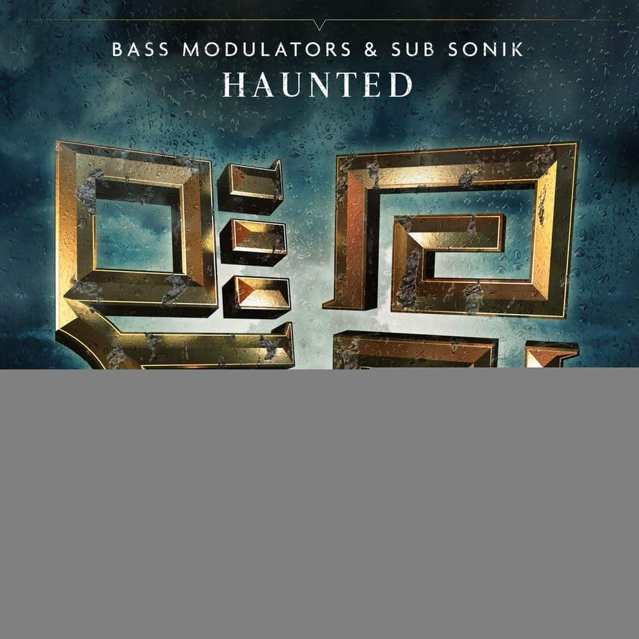 Bass Modulators - Haunted