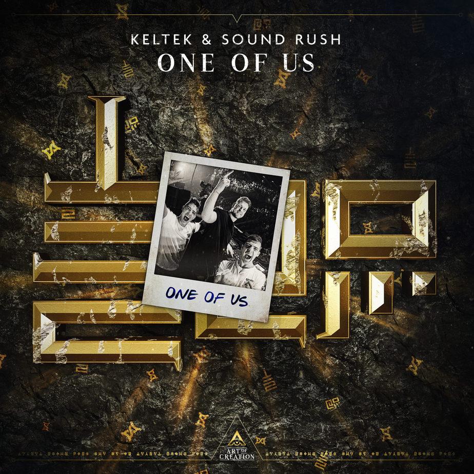 Sound Rush & Keltek - One of Us