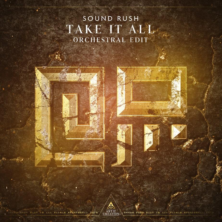 Sound Rush - Take it All (edit)