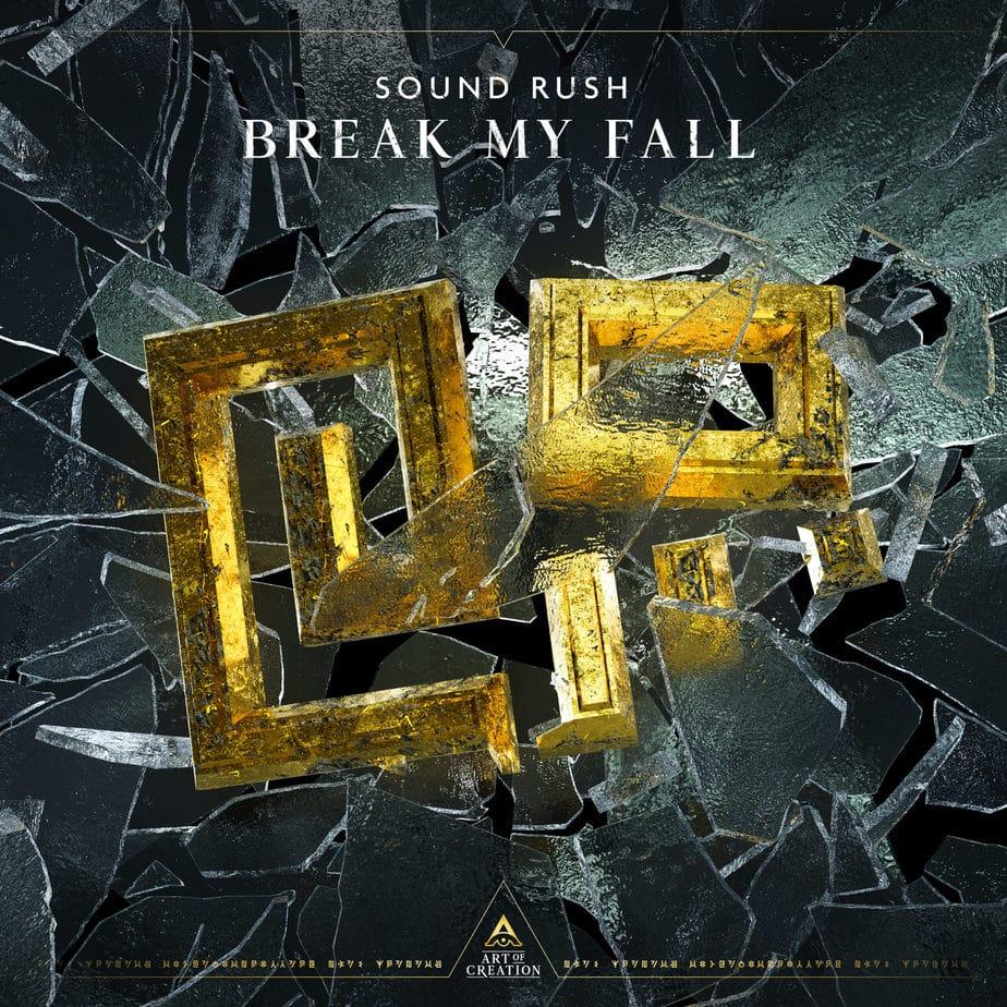 Sound Rush - Break My Fall